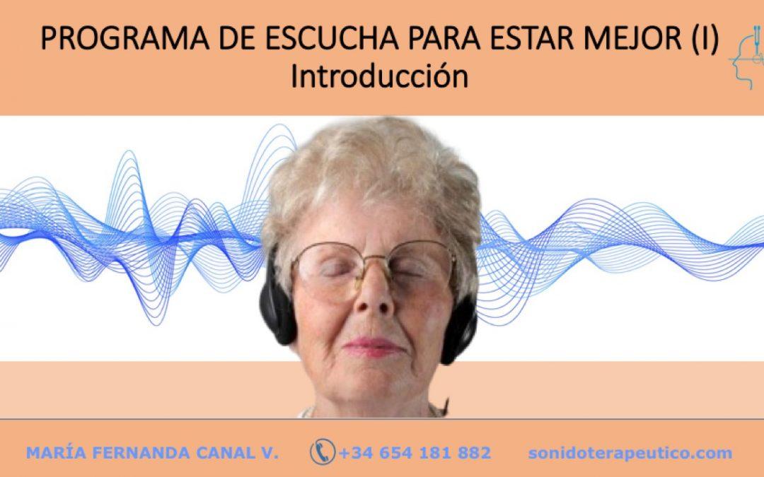 PROGRAMA DE ESCUCHA PARA ESTAR MEJOR (I)